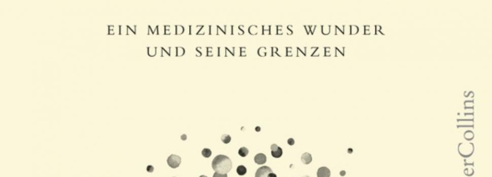 Rezension Teil 3: Matt Richtel: Starke Abwehr – Unser Immunsystem– ein medizinisches Wunder und seine Grenzen